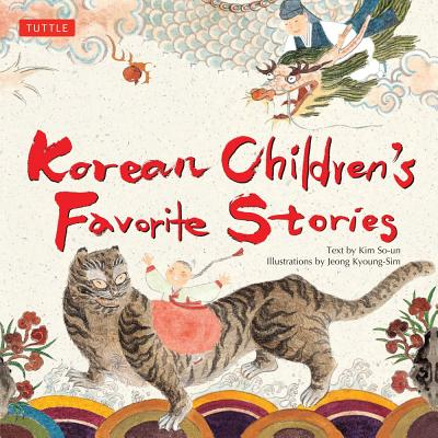 Korean Children's Favorite Stories Kim So-Un and Jeong Kyoung-Sim