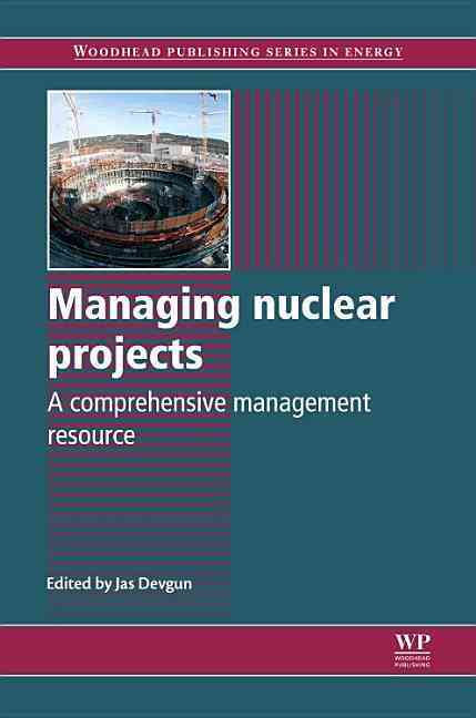 Managing Nuclear Projects By Devgun, Jas (EDT)