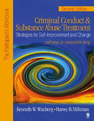 Criminal Conduct And Stubstance Abuse Treatment By Wanberg, Kenneth W./ Milkman, Harvey B.